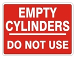 EMPTY CYLINDERS DO NOT USE Sign, Choose 7 X 10 - 10 X 14, Pressure Sensitive Vinyl, Plastic or Aluminum.