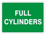 FULL CYLINDERS Sign, Choose 7 X 10 - 10 X 14, Pressure Sensitive Vinyl, Plastic or Aluminum.