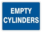 EMPTY CYLINDERS Sign, Choose 7 X 10 - 10 X 14, Pressure Sensitive Vinyl, Plastic or Aluminum.