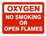 OXYGEN NO SMOKING OR OPEN FLAMES Sign - Choose 7 X 10 - 10 X 14, Pressure Sensitive Vinyl, Plastic or Aluminum.