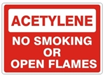 ACETYLENE NO SMOKING OR OPEN FLAMES Sign - Choose 7 X 10 - 10 X 14, Pressure Sensitive Vinyl, Plastic or Aluminum.