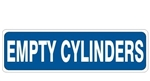 EMPTY CYLINDERS, Gas Cylinder Sign, Choose from 3 Construction 4 X 20 Self Adhesive Vinyl, Plastic or Aluminum.