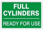 FULL CYLINDERS READY FOR USE, Gas Cylinder Sign, 7 X 10 Pressure Sensitive Vinyl