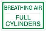 BREATHING AIR FULL CYLINDERS, Gas Cylinder Sign, 7 X 10 Pressure Sensitive Vinyl