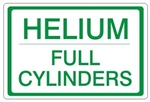 HELIUM FULL CYLINDERS, Gas Cylinder Sign, 7 X 10 Pressure Sensitive Vinyl