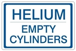 HELIUM EMPTY CYLINDERS, Gas Cylinder Sign, 7 X 10 Pressure Sensitive Vinyl