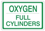 OXYGEN FULL CYLINDERS, Gas Cylinder Sign, 7 X 10 Pressure Sensitive Vinyl