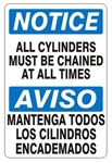 NOTICE ALL CYLINDERS MUST BE CHAINED AT ALL TIMES, Bilingual Safety Sign, Choose 7 X 10 - 10 X 14, Self Adhesive Vinyl, Plastic or Aluminum