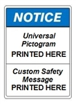 Custom ANSI Notice Safety Signs - Choose from 3 Sizes 7 X 10, 10 X 14 or 14 X 20 and 4 Constructions Pressure Sensitive Vinyl. Plastic, Aluminum or Fiberglass - It's easy to make your own custom safety signs using our compliant templates