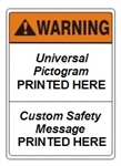 Custom ANSI Waring Safety Signs - Choose from 3 Sizes 7 X 10, 10 X 14 or 14 X 20 and 4 Constructions Pressure Sensitive Vinyl. Plastic, Aluminum or Fiberglass