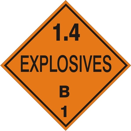 DOT PLACARD - 1.4 EXPLOSIVES B CLASS 1, Choose from 4 Materials: Press on Vinyl, Rigid Plastic, Aluminum or Magnetic.