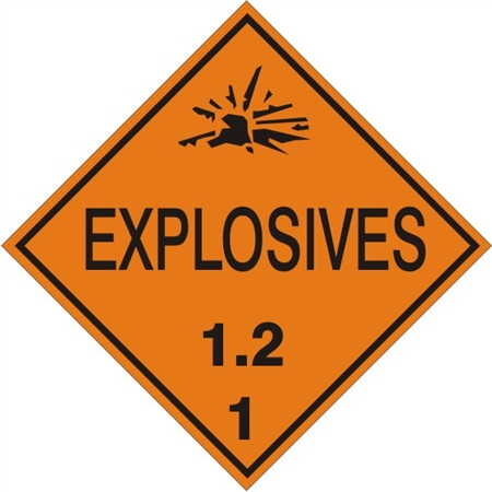 EXPLOSIVES, 1.2  - CLASS 1, DOT PLACARD -  Choose from 4 Materials: Press on Vinyl, Rigid Plastic, Aluminum or Magnetic.