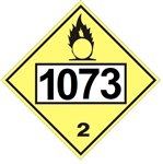 DOT PLACARD 1073 OXYGEN, REFRIGERATED LIQUID, Non-Flammable Yellow, Class 2 - Choose from 4 Materials: Press On Vinyl, Rigid Plastic, Aluminum or Magnetic