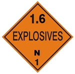 DOT PLACARD - 1.6 EXPLOSIVES N 1, Choose from 4 Materials: Press On Vinyl, Rigid Plastic, Aluminum or Magnetic