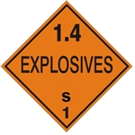 DOT PLACARD - 1.4 EXPLOSIVES S CLASS 1, Choose from 4 Materials: Press on Vinyl, Rigid Plastic, Aluminum or Magnetic.