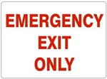 EMERGENCY EXIT ONLY Sign - Choose 7 X 10 - 10 X 14, Self Adhesive Vinyl, Plastic or Aluminum.