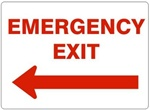 EMERGENCY EXIT arrow left Sign - Choose 7 X 10 - 10 X 14, Self Adhesive Vinyl, Plastic or Aluminum.