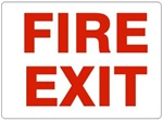 FIRE EXIT Sign - Choose 7 X 10 - 10 X 14, Self Adhesive Vinyl, Plastic or Aluminum.