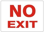 Red and White NO EXIT Sign - Choose 7 X 10 - 10 X 14, Self Adhesive Vinyl, Plastic or Aluminum.