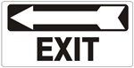 EXIT Directional arrow left Sign - Available 6.5 X 14 Self Adhesive Vinyl, Plastic and Aluminum.