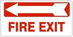 FIRE EXIT arrow left Sign - Available 6.5 X 14 Self Adhesive Vinyl, Plastic and Aluminum.