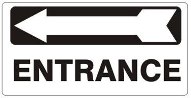 Entrance Left Arrow Sign