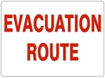 EVACUATION ROUTE Signs - Choose 7 X 10 - 10 X 14, Self Adhesive Vinyl, Plastic or Aluminum.