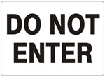 DO NOT ENTER Safety Sign - Choose 7 X 10 - 10 X 14, Self Adhesive Vinyl, Plastic or Aluminum.