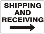 SHIPPING AND RECEIVING arrow right Sign - Choose 7 X 10 - 10 X 14, Self Adhesive Vinyl, Plastic or Aluminum.