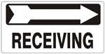 RECEIVING arrow right Sign - Available 6.5 X 14 Self Adhesive Vinyl, Plastic and Aluminum.
