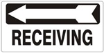 RECEIVING arrow left, Sign - Available 6.5 X 14 Self Adhesive Vinyl, Plastic and Aluminum.