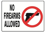 NO FIREARMS ALLOWED, Sign with No Handguns Symbol - Choose 7 X 10 - 10 X 14, Self Adhesive Vinyl, Plastic or Aluminum.