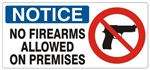 NOTICE NO FIREARMS ALLOWED ON PREMISES (Picto) Sign, Choose from 5 X 12 or 7 X 17 Pressure Sensitive Vinyl, Plastic or Aluminum.