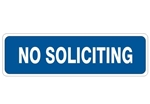NO SOLICITING Sign - Choose 4 X 20 Self Adhesive Vinyl, Plastic or Aluminum.