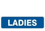 LADIES Restroom Entrance Sign - Choose 4 X 20 Self Adhesive Vinyl, Plastic or Aluminum.
