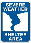 SEVERE WEATHER SHELTER AREA Sign - Choose 7 X 10 - 10 X 14, Self Adhesive Vinyl, Plastic or Aluminum.