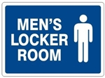 MEN's LOCKER ROOM Sign - Choose 7 X 10 - 10 X 14, Self Adhesive Vinyl, Plastic or Aluminum.