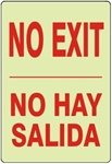 NO EXIT Bilingual Glow in the Dark Sign - Choose 7 X 10 - 10 X 14, Self Adhesive Vinyl, Plastic or Aluminum.