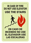 Bilingual, In Case Of Fire Do Not Use Elevator, Use the Stairs, Glow in the Dark Sign - Choose 7 X 10 - 10 X 14, Self Adhesive Vinyl, Plastic or Aluminum.