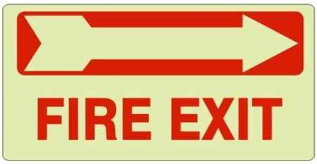 Glow in the Dark FIRE EXIT (arrow right) Sign - Available 6.5 X 14 Self Adhesive Vinyl, Plastic and Aluminum.