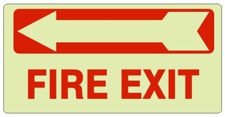 FIRE EXIT arrow left Glow in the Dark Sign - Available 6.5 X 14 Self Adhesive Vinyl, Plastic and Aluminum.