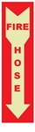 Arrow Down FIRE HOSE Glow in the Dark Sign - Choose 4 X 20 Self Adhesive Vinyl, Plastic or Aluminum.