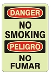 Bilingual Glow in the Dark DANGER NO SMOKING Sign - Choose 7 X 10 - 10 X 14, Self Adhesive Vinyl, Plastic or Aluminum.