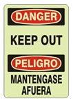 Bilingual DANGER KEEP OUT Glow in the Dark Sign - Choose 7 X 10 - 10 X 14, Self Adhesive Vinyl, Plastic or Aluminum.