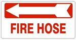 FIRE HOSE arrow left Sign - Available 6.5 X 14 Self Adhesive Vinyl, Plastic and Aluminum.