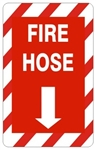 Striped Border FIRE HOSE Sign - Choose 7 X 10 - 10 X 14, Self Adhesive Vinyl, Plastic or Aluminum.