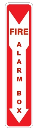 FIRE ALARM BOX Location Sign 4 X 20 - Choose from Self Adhesive Vinyl, Plastic or Aluminum.