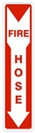 FIRE HOSE Sign 4 X 20 - Choose from Pressure Sensitive Vinyl, Plastic or Aluminum.