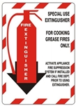 FIRE EXTINGUISHER SPECIAL USE Sign, FOR COOKING GREASE FIRES ONLY - Choose 7 X 10 - 10 X 14, Self Adhesive Vinyl, Plastic or Aluminum.