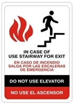 BILINGUAL, IN CASE OF FIRE USE STAIRWAY FOR EXIT Sign - Choose 7 X 10 - 10 X 14, Self Adhesive Vinyl, Plastic or Aluminum